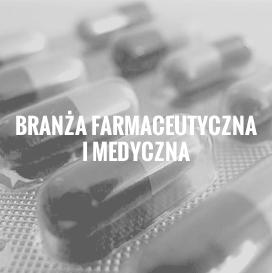 Branża farmaceutyczna i medyczna