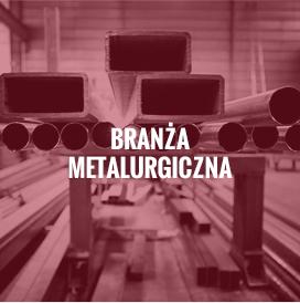 Branża metalurgiczna