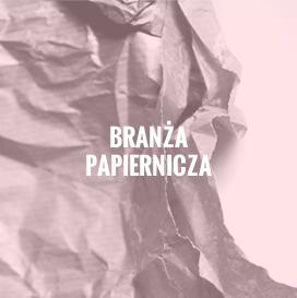 Branża papiernicza
