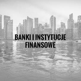 Banki i instytucje finansowe