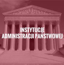 Instytucje administracji państwowej