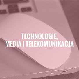 Technologie, media i telekomunikacja